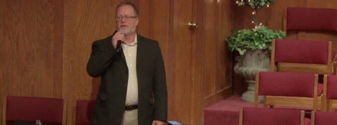 """""""What We Were, What We Are, & What We Should Be"""" Pastor D. R. Shortridge"""