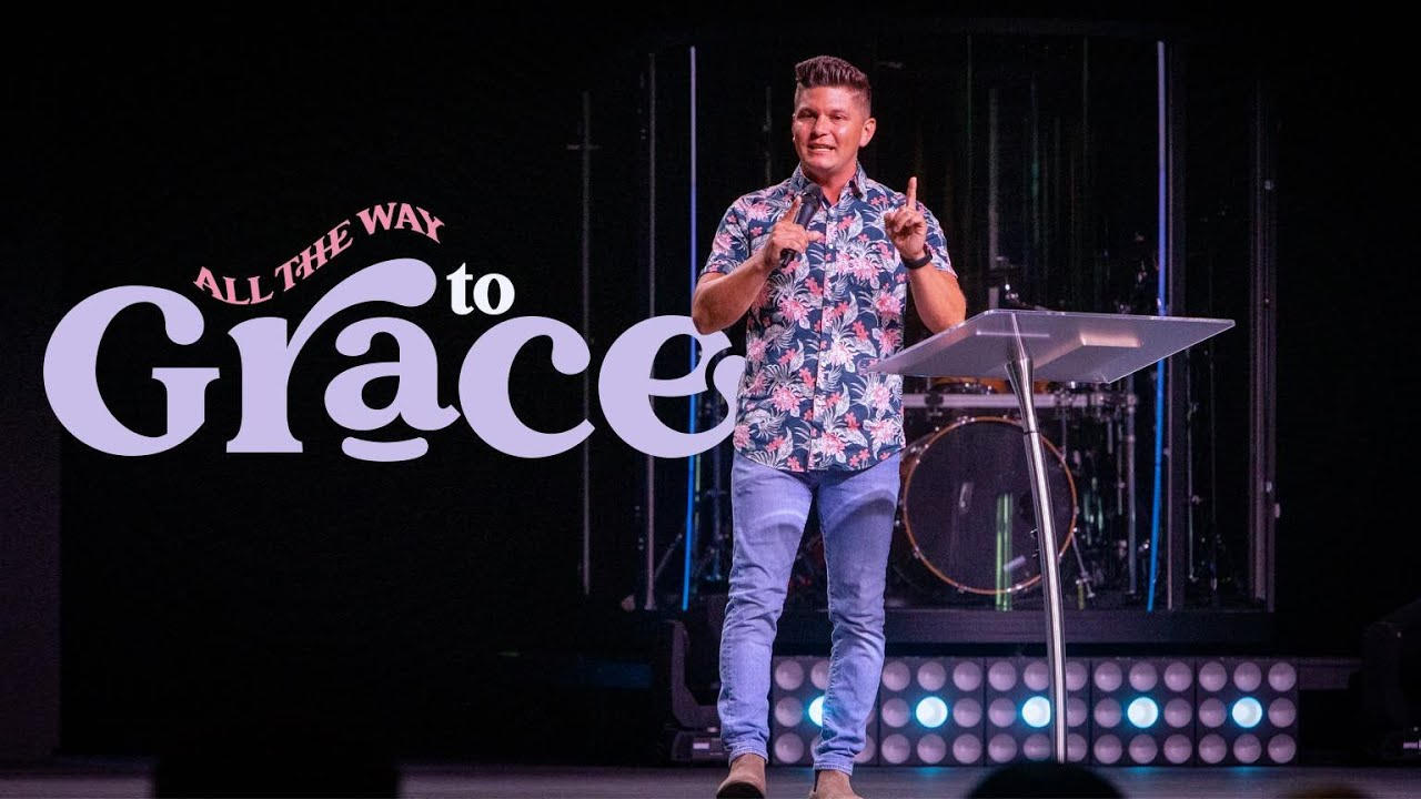 All the Way to Grace | Pastor EJ