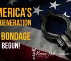 America's 4th Generation-The Bondage Has Begun | Episode #1083 | Perry Stone
