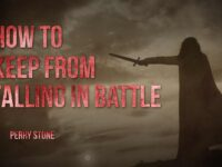 How To Keep From Falling In Battle   Perry Stone