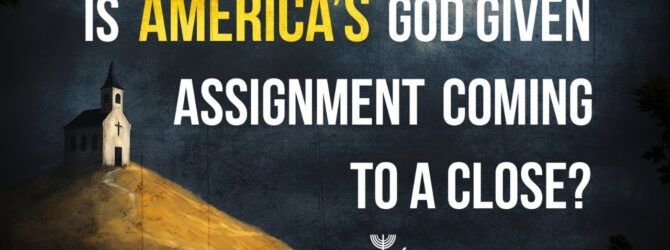 Is America's God Given Assignment Coming to a Close?   Episode #1084   Perry Stone