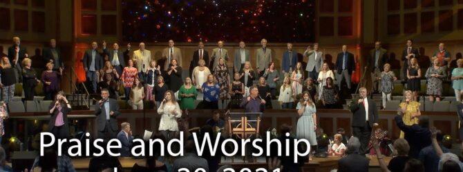June 20, 2021 Praise and Worship