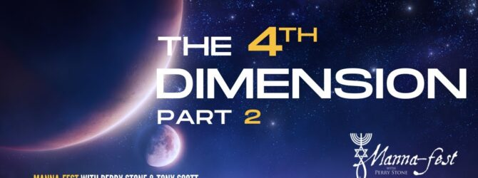 The 4th Dimension-Part 2   Episode #1087   Perry Stone & Tony Scott