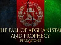 The Fall of Afghanistan and Prophecy
