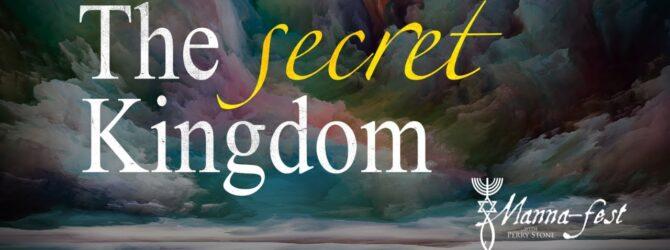 The Secret Kingdom | Episode #1088 | Perry Stone & Tony Scott