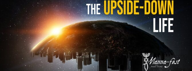 The Upside-Down Life | Episode #1089 | Perry Stone & Tony Scott