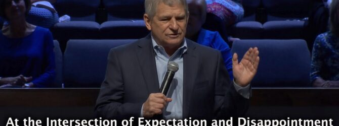 """""""At the Intersection of Expectation and Disappointment"""" – Rev. Terry Hart"""