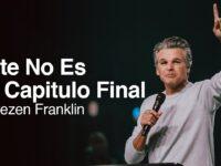 Este No Es Tu Capitulo Final   Jentezen Franklin