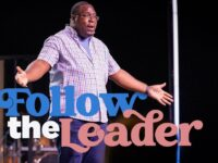 Follow the Leader   Pastor Marquez Hughley