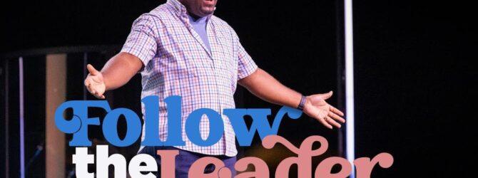 Follow the Leader | Pastor Marquez Hughley