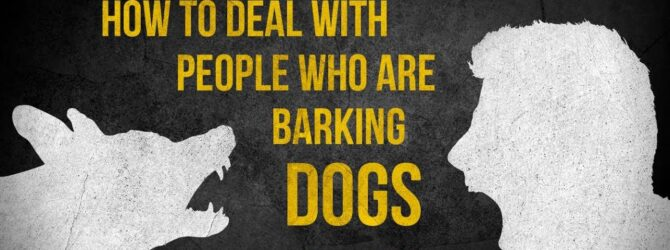 How to Deal with People Who Are Barking Dogs   Perry Stone