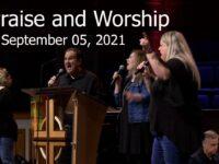 September 05, 2021 Praise and Worship