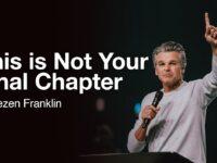 This is Not Your Final Chapter   Jentezen Franklin