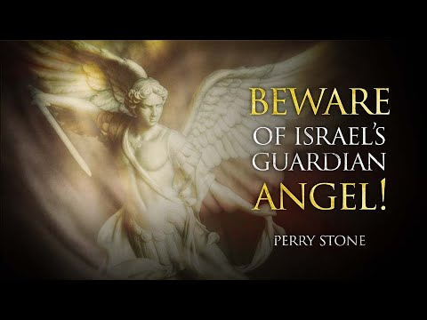 Beware of Israel's Guardian Angel   Perry Stone